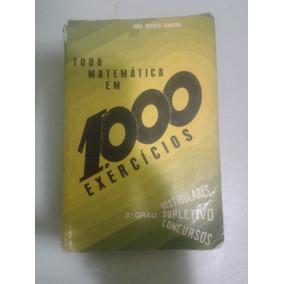 Toda Matemática Em 1000 Exercícios 2o Grau João B Leandro 83