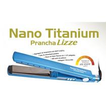 Prancha - Chapinha Lizze Nano Titanium Profissional Original