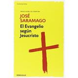El Evangelio Según Jesucristo (spanish Edition) Envío Gratis