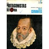 Miguel De Cervantes Protagonistas De La Historia Biografía