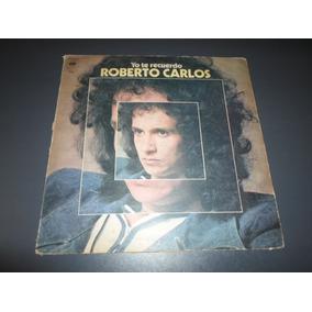 Roberto Carlos - Yo Te Recuerdo * Disco De Vinilo