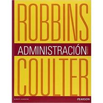 Libro Administracion - Robbins - 12 Edicion + Regalo