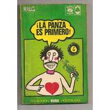 Librocomic La Panza Es Primero Rius 1a Edición Posada 1973