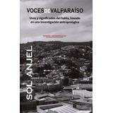 Voces De Valparaiso; Sol Anjel