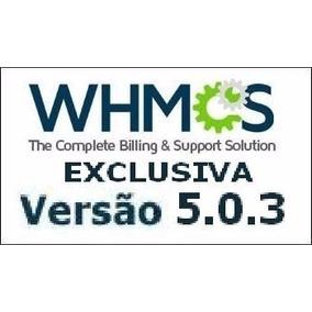 Script Whmcs 5.0.3 Full + Tema Pro Host + Video Tutorial