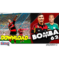 Bomba Patche62 Brasileiro 2015 A- B (playstation2)