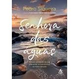 Senhora Das Águas Pedro Siqueira
