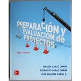 Preparación Y Evaluación De Proyectos 6 Ed. Sapag