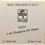 Cd Fito Y Su Tianguis Del Amor Promo Usado