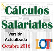 Calculos Salariales, Actualizada 2016 - 2017 Nueva Lottt