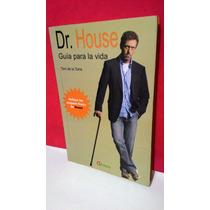 Livro Dr. House Guía Para La Vida - Toni De La Torre