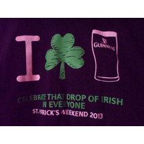 Camisa Playera Saint Patricks Day 2013 Guinness Beer