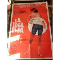 Liquido Antiguo Afiche Cine Original La Idea Fija Koscina