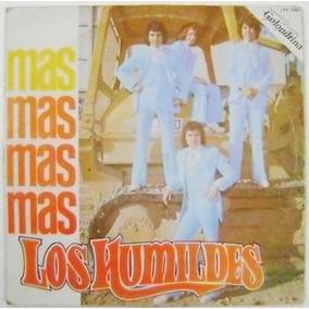 Los Humildes / Mas, Mas, Mas... 1 Disco Lp Vinil
