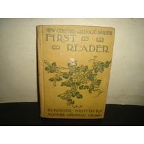 Antiguo Libro De Lecturas En Inglés, First Reader - 1903