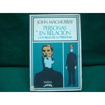 John Macmurray, Personas En Relación La Forma De Lo Personal