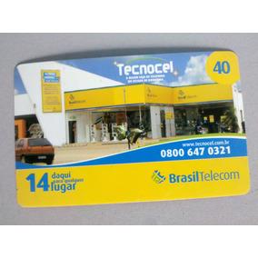 Cartão Telefônico Brasiltelecom / Tecnocel 40 Ro