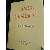 Canto General - Pablo Neruda