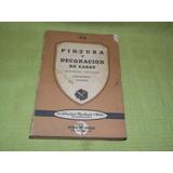 Pintura Y Decoración De Casas - Segunda Edición- Pan América