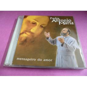 Cd Padre Antonio Maria Mensageiro Do Amor Original