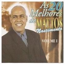 Cd Mattos Nascimento As 20 Melhores Vol.1