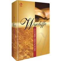 Dicionario Biblico Wycliffe Com Etimologia Gredo E Hebraico