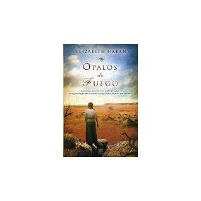 Libro Opalos De Fuego *cj