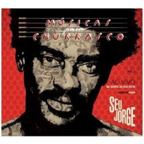 Cd Seu Jorge - Musica Par Churrasco Ao Vivo Vol 1