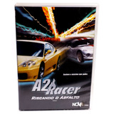 Dvd A2 Racer Riscando O Asfalto (original)