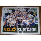 Poster Velez Campeon Clausura 2011 (062) Ole