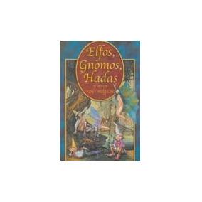 Elfos, Gnomos, Hadas Y Otros Seres Magicos, Ed Epoca