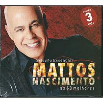 Cd Mattos Nascimento - As 60 Melhores - Vol 1 (cd-triplo)