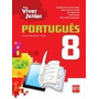 Livro Para Viver Juntos Português 8º Ano Ed. Atualizada Novo