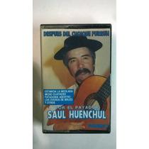 Saul Huenchul, Casset