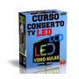 Curso Tv De Led + Tv Lcd Conserto E Como Usar Ferramentas Bf