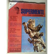 Supermente Revista No. 6 Templarios Erotismo Sagrado Posada