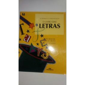 O Livro Das Letras Ruth Rocha Otávio Roth - L5