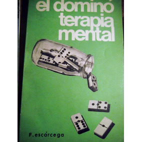 El Domino Terapia Mental F Escárcega