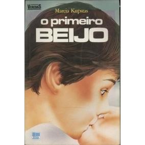 Livro O Primeiro Beijo - Coleção Veredas Marcia Kupstas