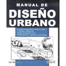 Manual De Diseño Urbano / Jan Bazant / Trillas