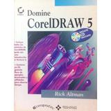 Domine Coreldraw 5. Rick Altman. Alfaomega Gpo. Ed.