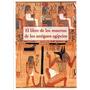 El Libro De Los Muertos De Los Antiguos Egipcios - Olañeta