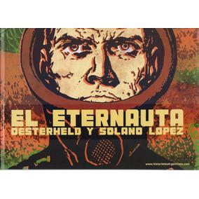 Eternauta, El - Edicion En Tapa Dura. 20x29 Cm.