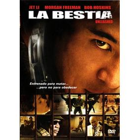 La Bestia ( Unleashed ) - Louis Leterrier / Jet Li / Freeman