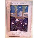El Estanque De Los Lotos - Amado Nervo - J Menendez 1919 - G