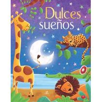 Libro Dulces Sueños Cuentos Clásicos Infantiles Para Soñar