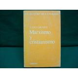 Julio Girardi, Marxismo Y Cristianismo