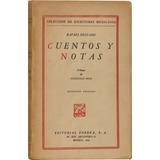 Cuentos Y Notas - Rafael Delgado