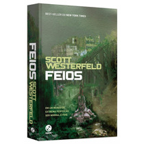Feios - Série Feios. Volume 1 Livro Scott Westerfeld