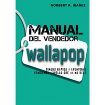 Manual Del Vendedor De Wallapop Dinero Rápido Digital